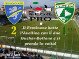 Frosinone Avellino 2-1, Gucher-Bottone e i canarini si prendono la vetta!